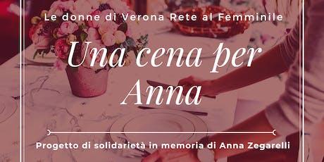 """""""Una Cena per Anna"""" Progetto di solidarietà in memoria di Anna Zegarelli biglietti"""
