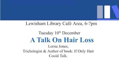 A TALK ON HAIR LOSS tickets