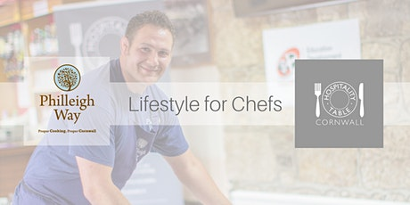 Lifestyle for Chefs at Philleigh Way Cookery School | Hospitality Table Cornwall tickets