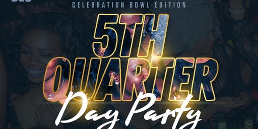 Aggie Gentz presents the 5th Quarter Day Party - Celebration Bowl Edition