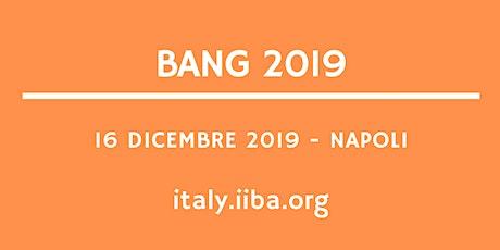 BANG 2019 - Business Analysis Capabilities per guidare la Digital Transformation: Agile Analysis, Business Data Analytics e Cybersecurity Analysis  biglietti
