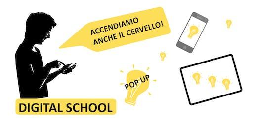 Digital School PopUp - weekend di laboratori per scoprire il mondo digitale