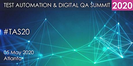 Test Automation and Digital QA Summit 2020 - Atlanta tickets
