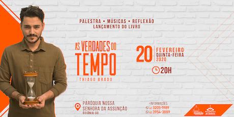 Palestra - As verdades do tempo - Thiago Brado tickets