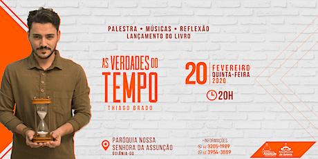 Palestra - As verdades do tempo - Thiago Brado ingressos