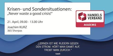 """SEMINAR Krisen- und Sondersituationen: """"Never waste a good crisis"""" Tickets"""