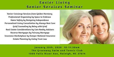 Easier Living a Senior Services Seminar tickets
