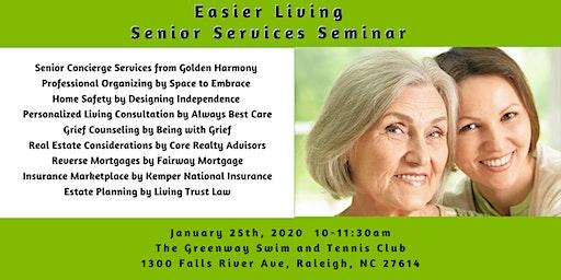Easier Living a Senior Services Seminar