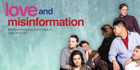 "ImproFestUK2019 - The Improvised Play present ""Love and Misinformation"" tickets"