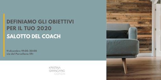 Salotto del Coach- Definiamo gli obiettivi per il tuo 2020