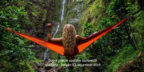 Dobre prakse uporabe ayahuasce  tickets