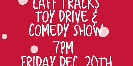 Laff Tracks Comedy & Toy Drive tickets