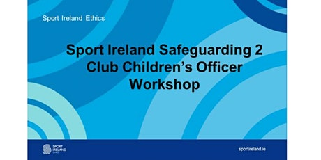 Safeguarding 2, Club Children's Officer Training 14.05.20 tickets