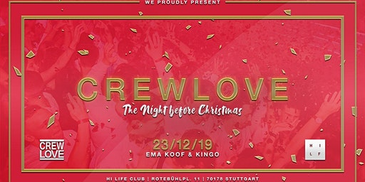 CrewLove Stuttgart | the night before christmas