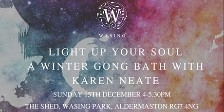 Light Up Your Soul - A Winter Gong Bath with Karen Neate tickets