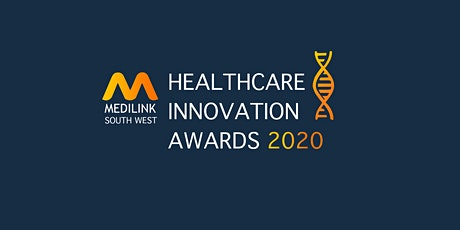 Medilink South West Healthcare Innovation Networking & Awards Evening 2020 tickets