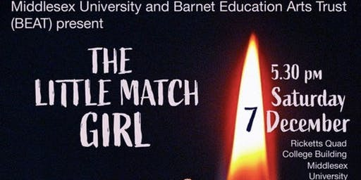 Middlesex University and BEAT Present: The Little Match Girl