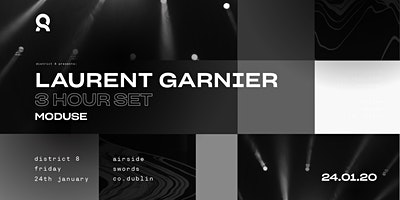 Laurent Garnier (3 hour set)  at District 8