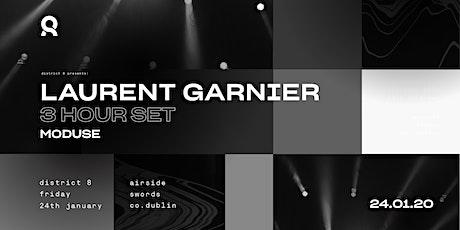 Laurent Garnier (3 hour set)  at District 8 tickets