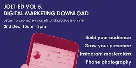 """JOLT-ED Download Series Vol 5: """"Digital Marketing"""" tickets"""