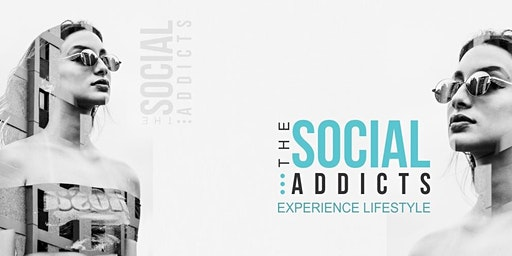 The Social Addicts - A Lifestyle Show for Niche