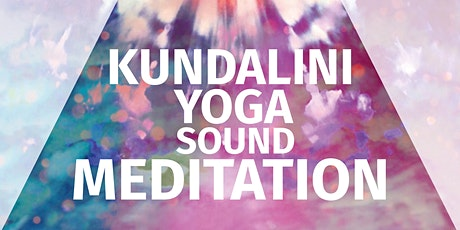 Kundalini Yoga & Sound Meditation tickets