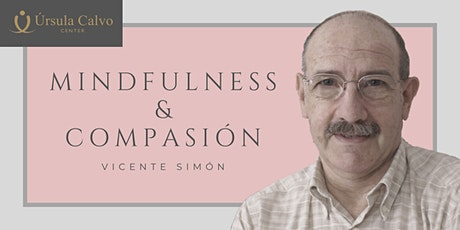 [Formación] Mindfulness y Compasión con Vicente Simón entradas