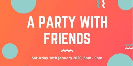 A Party with Friends tickets