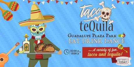 Taco X Tequila Fest tickets