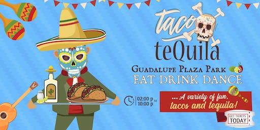 Taco X Tequila Fest