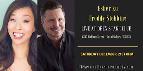 Have-Nots Comedy Presents Esther Ku and Freddy Stebbins tickets