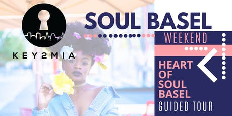 Heart of Soul Basel Experience tickets