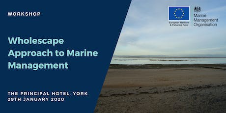 Workshop: Wholescape Approach to Marine Management (North East) tickets