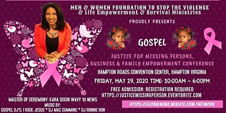 Gospel Justice For Missing Persons Business & Family Empowerment Conference tickets