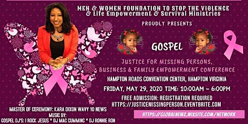 Gospel Justice For Missing Persons Business & Family Empowerment Conference