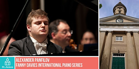 Fanny Davies International Piano Series - Alexander Panfilov tickets