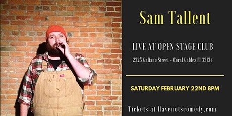 Have-Nots Comedy Presents Sam Tallent  tickets