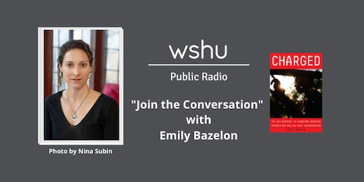 """Join the Conversation"" with Emily Bazelon"