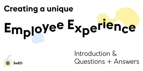 Employee Experience Design — Introduction & Questions + Answers tickets