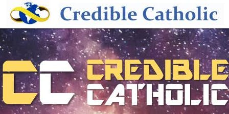 Credible Catholic - Theology and Science PD (North Location TBD)