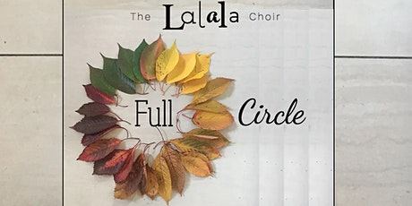 Full Circle - The Lalala Choir tickets