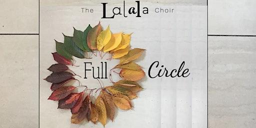 Full Circle - The Lalala Choir