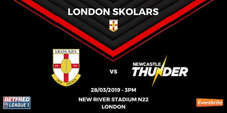 London Skolars vs Newcastle Thunder tickets