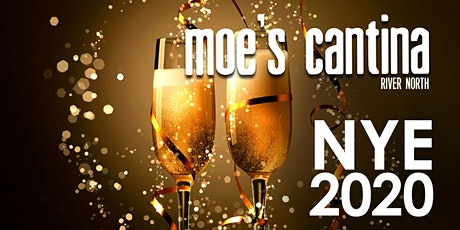 Moe's Cantina River North New Year's Eve - River North's #1 Cantina! tickets