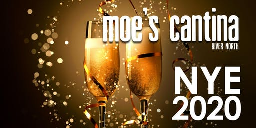 Moe's Cantina River North New Year's Eve - River North's #1 Cantina!