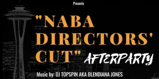 """""""NABA Directors' Cut"""" Afterparty"""