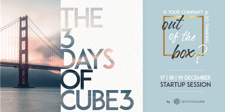 The 3 Days of Cube3 - STARTUP SESSION biglietti