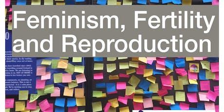 Feminism, Fertility and Reproduction: Towards a Progressive Politics tickets