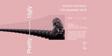 Pretty Uglyy - 13th December 2019 tickets