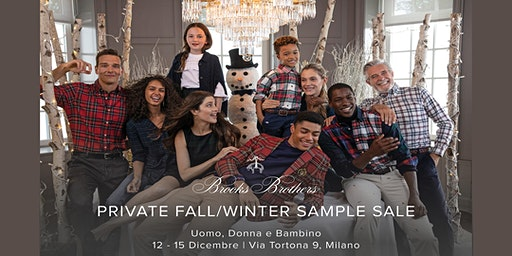 PRIVATE FALL/WINTER SAMPLE SALE BROOKS BROTHERS
